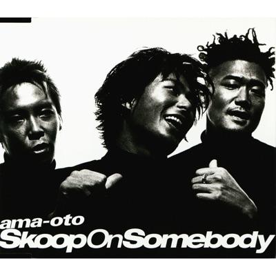 ama-oto - EP - Skoop on Somebody