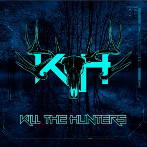 Kill The Hunters - The Black Prophecy