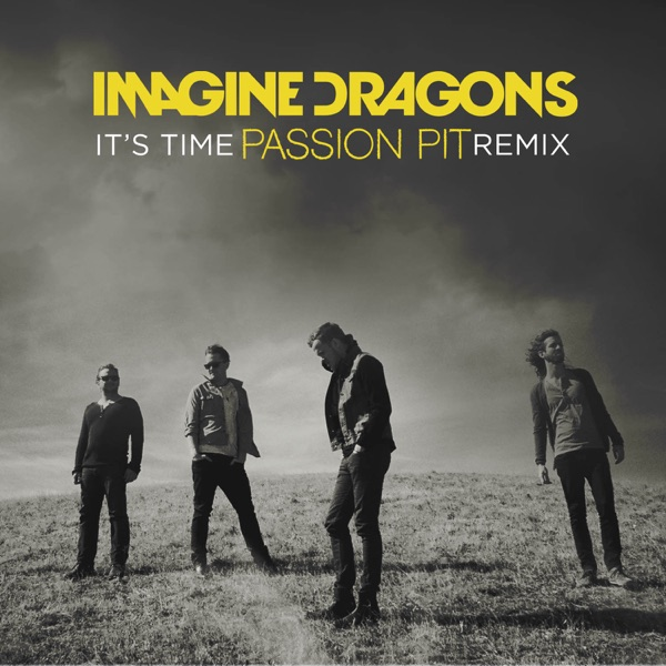 It's Time (Passion Pit Remix) - Single