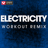 Electricity (Extended Workout Remix)-Power Music Workout