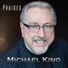 Praises - EP, Michael King