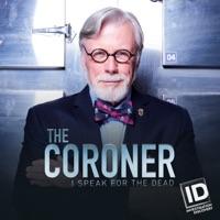 Télécharger The Coroner: I Speak for the Dead, Season 3 Episode 8