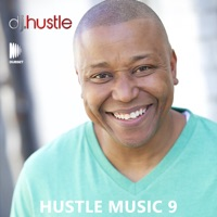 Hustle Music, Vol. 9 (DJ Mix) - Lil Wayne, Rick Ross, Drake & DJ Khaled