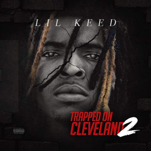 Lil Keed - Trapped on Cleveland 2