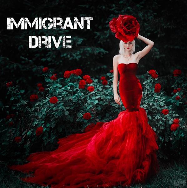 Immigrant Drive