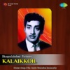 Kalaikkoil (Original Motion Picture Soundtrack) - EP
