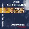 Sam Manicom - Under Asian Skies  artwork
