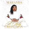 Maranda Presents a Holy Christmas - Maranda Curtis