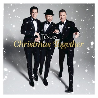 Christmas Together – The Tenors