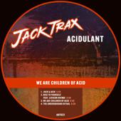 We Are Children of Acid - EP
