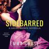 Emma Chase - Sidebarred (Unabridged)  artwork