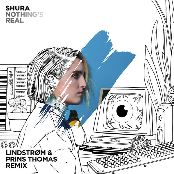 Nothing's Real (Lindstrøm & Prins Thomas Remix) - Single