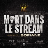 Mort dans le stream (feat. Sofiane) - Single
