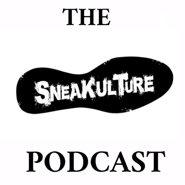 The Sneakulture Podcast