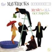 The Mavericks - One Step Away