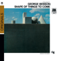 The Shape of Things to Come - George Benson