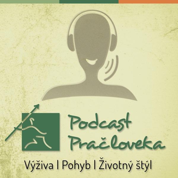 Podcast Pračloveka: Výživa   Pohyb   Životný štýl