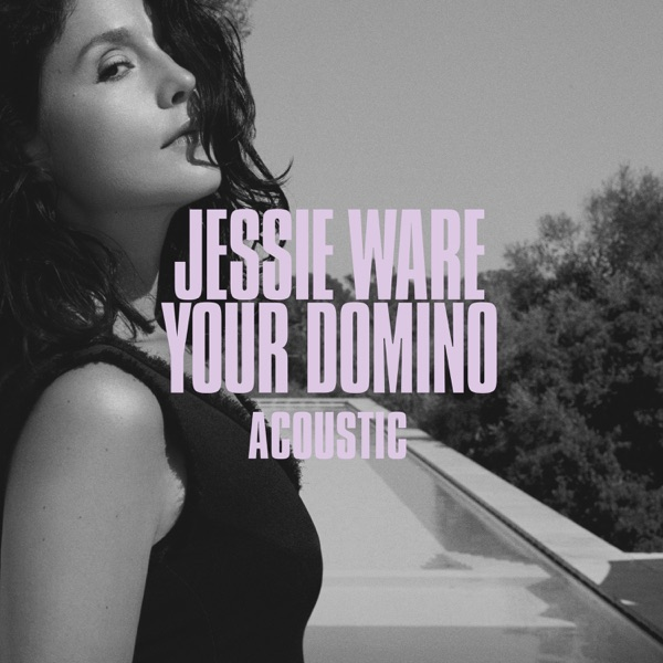 Your Domino (Acoustic) - Single