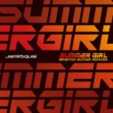 Summer Girl (Mack Brothers Brighton Bunker Remixes) - Single