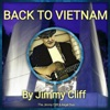 Back to Vietnam feat Jimmy Cliff Single