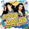 Aquamarina (feat. Janyela) - EP, Arsenium