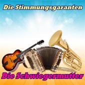 Die Schwiegermutter (Radio Edit)