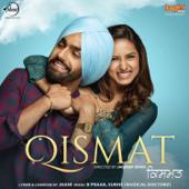 Qismat (Original Motion Picture Soundtrack)  EP-Sukh-E Muzical Doctors & B Praak