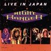 Live In Japan, Night Ranger