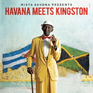 Havana Meets Kingston – Mista Savona