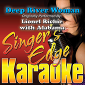 Deep River Woman (Originally Performed By Lionel Richie with Alabama) [Karaoke]
