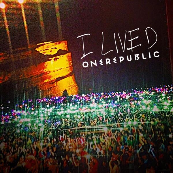 I Lived (Remixes) - EP