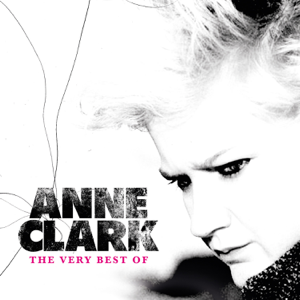 Anne Clark - The Very Best of Anne Clark