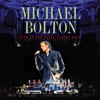 Live At the Royal Albert Hall, Michael Bolton