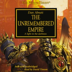 The Unremembered Empire: The Horus Heresy, Book 27 (Unabridged)