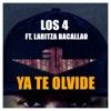 Ya Te Olvide (feat. Laritza Bacallao) - Single