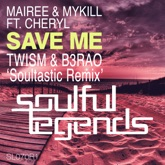 Save Me (feat. Cheryl) [Remixes] - Single