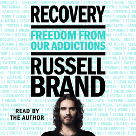Recovery: Freedom from Our Addictions (Unabridged) audiobook