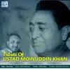 Tribute Of Ustad Moinuddin Khan Single