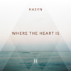 HAEVN - Where the Heart Is artwork