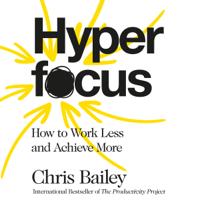 Chris Bailey - Hyperfocus artwork