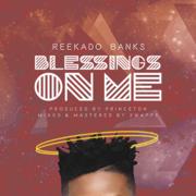 Blessings on Me - Reekado Banks - Reekado Banks