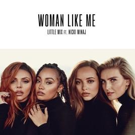 Woman Like Me (feat. Nicki Minaj) [Wideboys Mix]