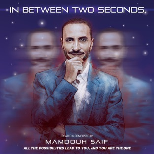 In Between Two Seconds – Mamdouh Saif