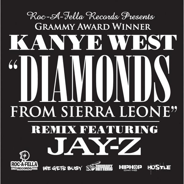Diamonds from Sierra Leone (Remix) - Single