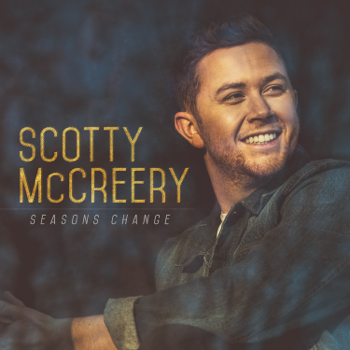 Seasons Change Scotty McCreery album songs, reviews, credits
