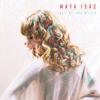 All of the Miles - Maya Isac