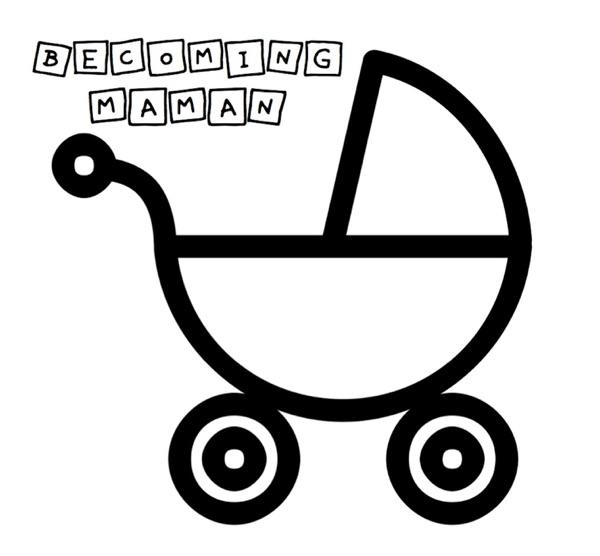 Becoming Maman