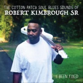 Robert Kimbrough, Sr. - I'm a Blues Man