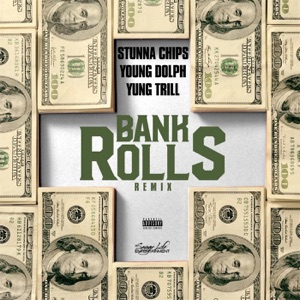 Bank Rolls (Remix) [feat. Young Dolph & Yung Trill] - Single Mp3 Download