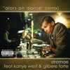 Alors on danse (Remix) [feat. Kanye West & Gilbere Forte] - Single, Stromae